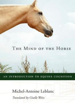 The Mind Of The Horse An Introduction To Equine Cognition