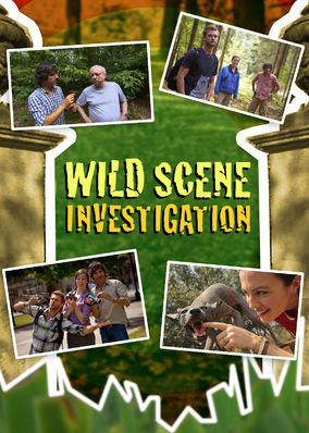 Wild Scene Investigation - Season 1