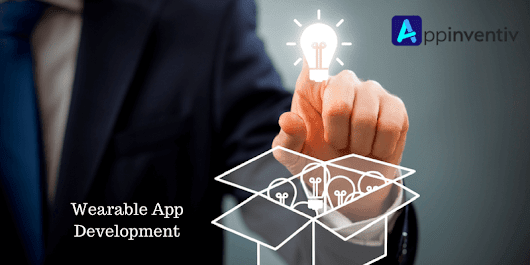 Consider Important Ways to Overcome Problems in Wearable App Development