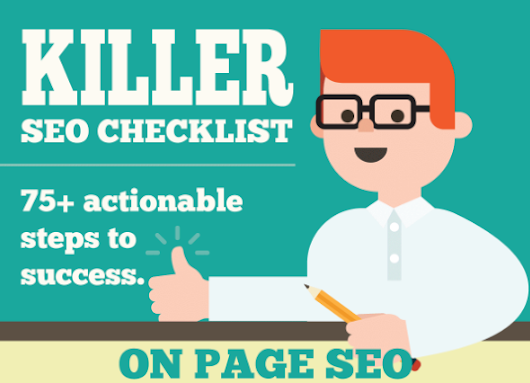 A Killer SEO Checklist to Help Get You Started And Keep You On Track