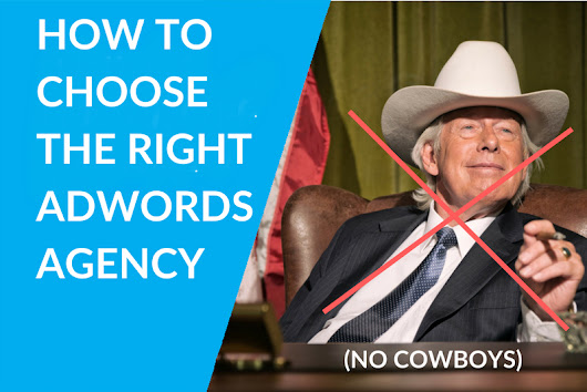 How to Choose the RIGHT Perth Adwords Agency (+ AVOID COWBOYS)