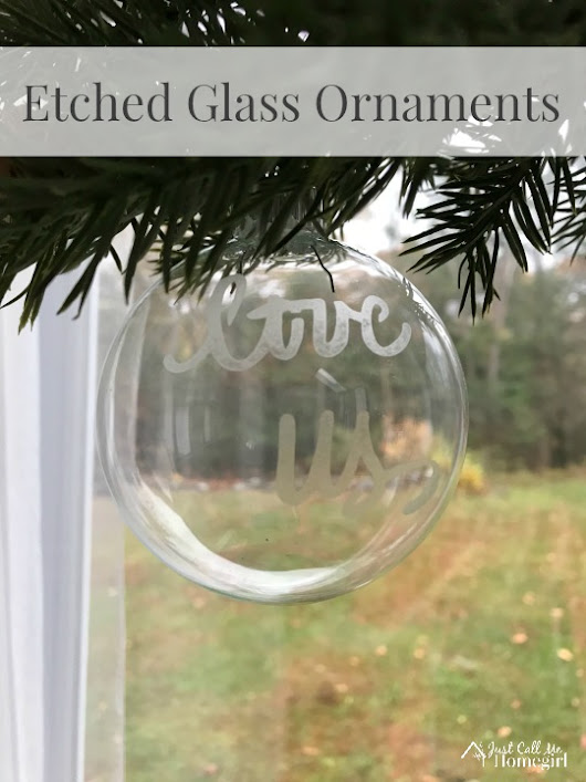 Etched Glass Ornaments - Just Call Me Homegirl