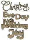Christmas/Eve/Day/No Peeking/Joy