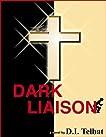 DARK LIAISON, A Christian Suspense Novel (The COIL Series)