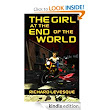 Amazon.com: The Girl at the End of the World eBook: Richard Levesque: Kindle Store