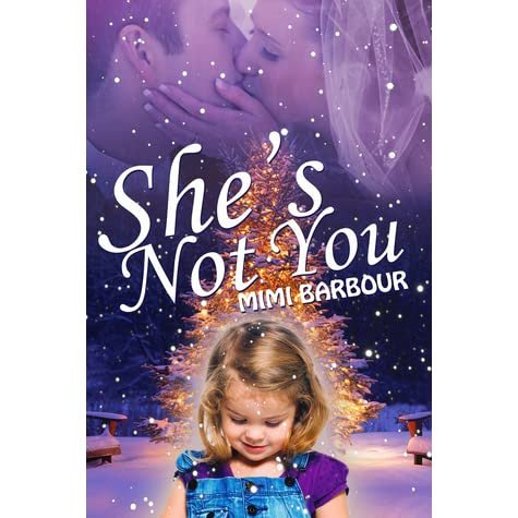 She's Not You by Mimi Barbour — Reviews, Discussion, Bookclubs, Lists