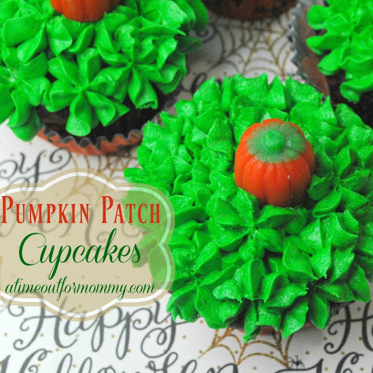 Celebrate Autumn with a Pumpkin Patch Cupcake Recipe! - A Time Out for Mommy