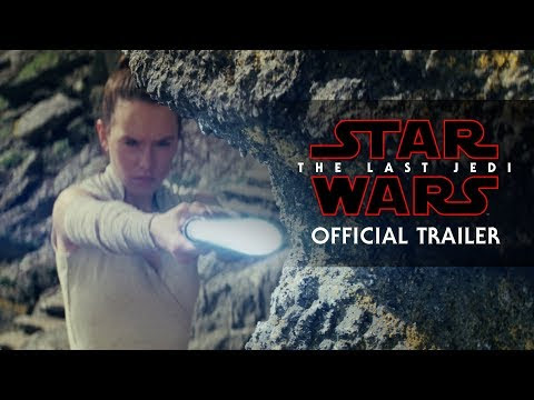 Star Wars 'The Last Jedi' Trailer