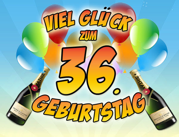 36 Geburtstag | Geburtstag