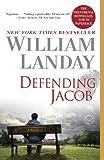 Defending Jacob: A Novel [Kindle Edition]