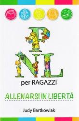 PNL per Ragazzi - Allenarsi in Libertà