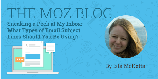 Sneaking a Peek at My Inbox: What Types of Email Subject Lines Should You Be Using?