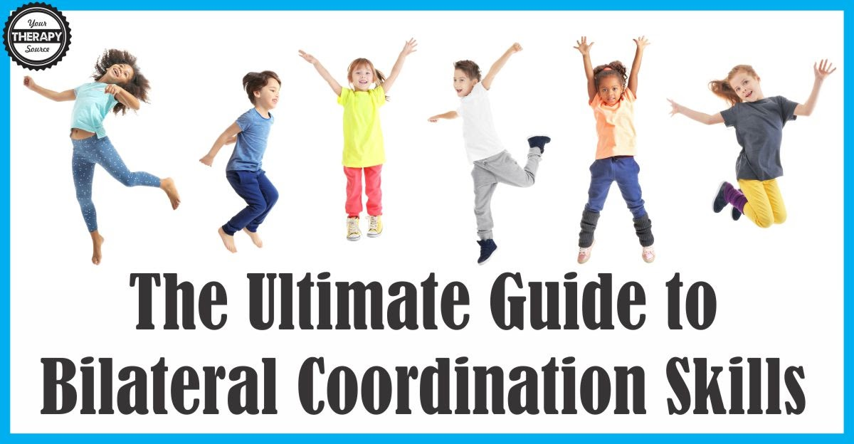 The Ultimate Guide To Bilateral Coordination Skills Your