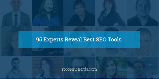 95 Experts Reveal Best SEO Tools
