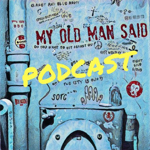 MOMS Ep 14 - A McPorkMack Xmas & Other Big Villa Questions - My Old Man Said - An Aston Villa Podcast (podcast)