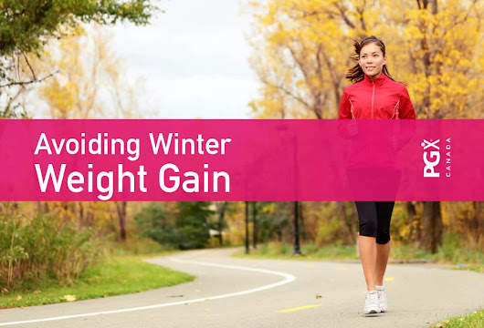 5 Tips to Avoid Winter Weight Gain - PGX®