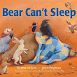 Review: Bear Can't Sleep by Karma Wilson