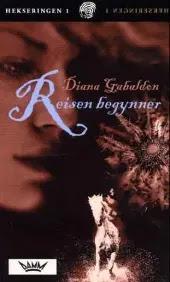 Reisen begynner - Diana Gabaldon Elisabeth Sætvedt