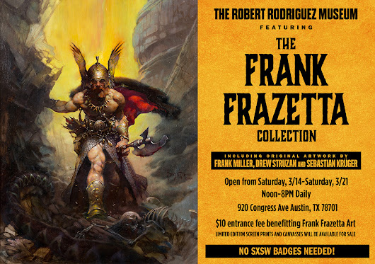 The Robert Rodriguez Museum featuring the Frank Frazetta collection at 2015 SXSW Festival