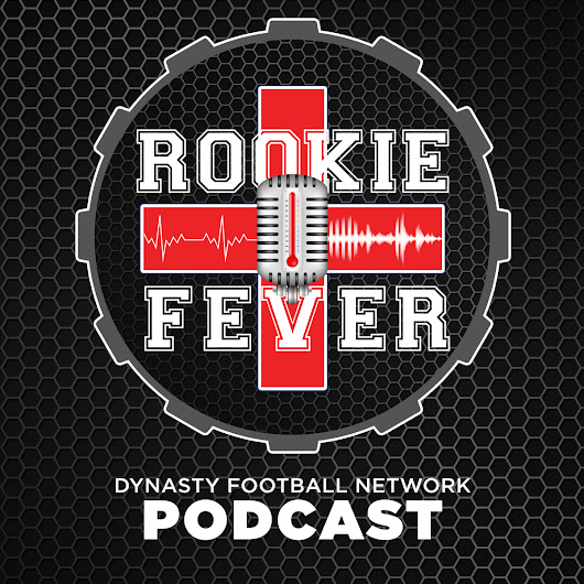 Rookie Fever Episode 28 – RookAdemy Awards Show: The Results Are In - Dynasty Football Factory