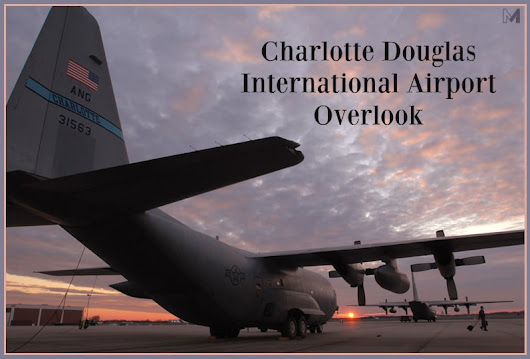 Charlotte Airport Overlook: One of the Nation's Best Airport Views - Charlotte NC Real Estate and New Home Communities %