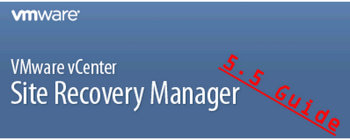 VMware Site Recovery Manager 5.5 Guide