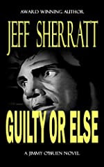 Guilty or Else by Jeff Sherratt