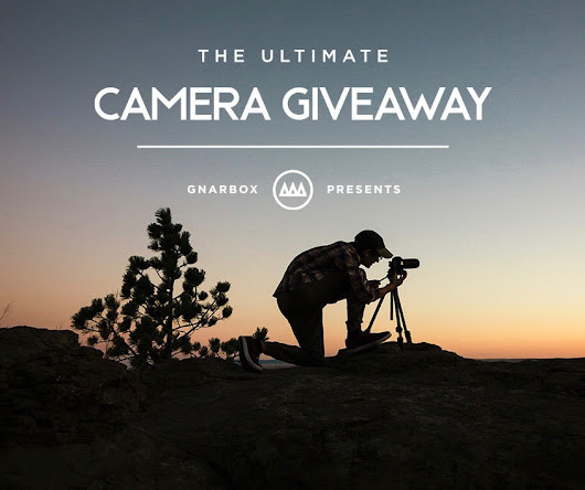 The Ultimate Camera Giveaway 2018
