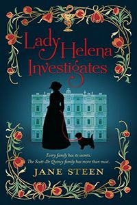 Lady Helena Investigates by Jane Steen