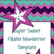 Newsletter Template (Fillable) - Super Sweet