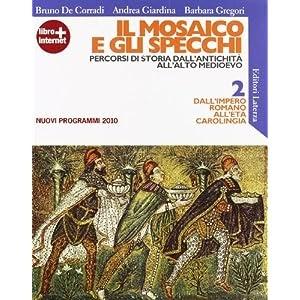 Mosaico E Gli Specchi.Leggere Il Mosaico E Gli Specchi Percorsi Di Storia Dall