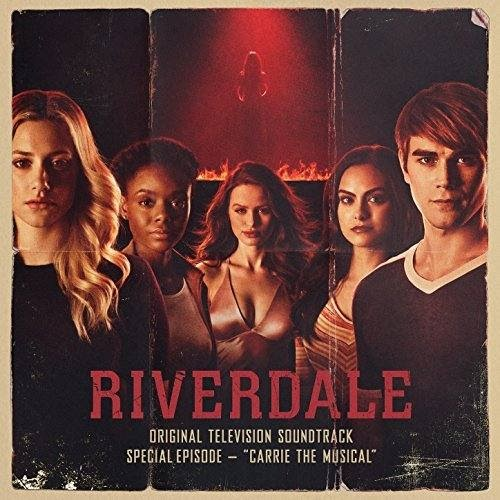 #Riverdale #CarrieTheMusical #Soundtrack by Riverdale Cast #series #music #tvseries  Original Soundtrack...