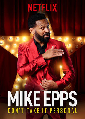 Mike Epps: Don't Take It Personal