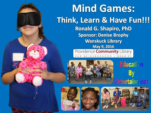 Mind Games: Think, Learn & Have Fun!!!  Wanskuck Library, Providence …