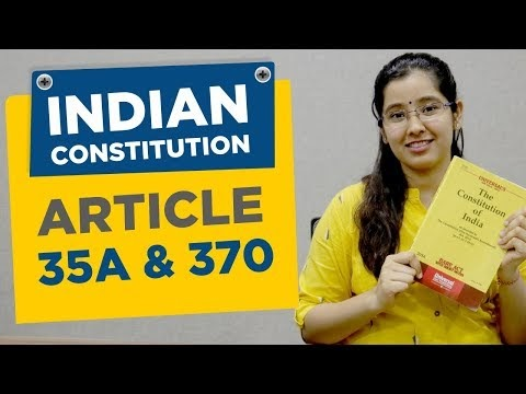 What is Article 370 and Article 35 A