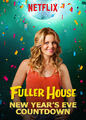 Fuller House New Year's Eve Countdown