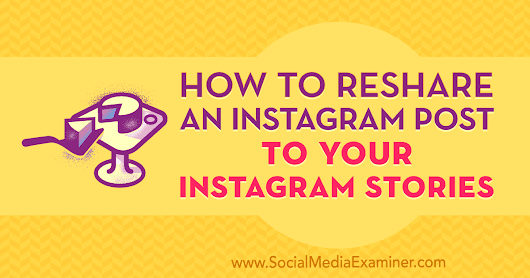 How to Reshare an Instagram Post to Your Instagram Stories : Social Media Examiner