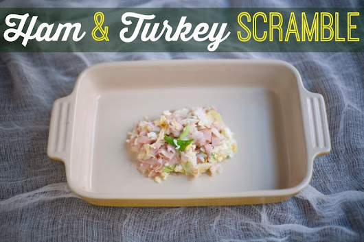 Ham and Turkey Scramble (P2, Paleo, Low Carb) - Everyday HCG