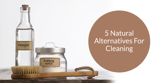 5 Cleaning Products You Can Replace With Natural Alternatives | Royal Building Cleaning Ltd