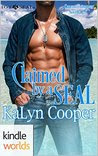 Hot SEALs: Claimed by a SEAL (Cancun/Hot SEALs Crossover) (Kindle Worlds Novella)