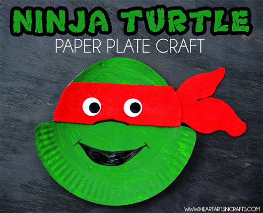 Ninja Turtle Paper Plate Kids Craft - I Heart Arts n Crafts