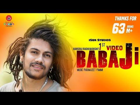 बाबा जी (Baba Ji) गाने से मशहुर हुए हंसराज रघुवंशी