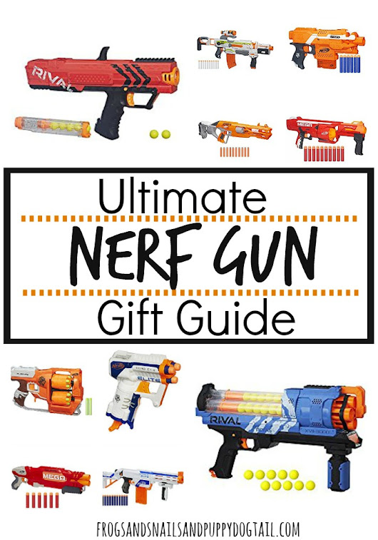 Ultimate Nerf Gun Gift Guide - FSPDT