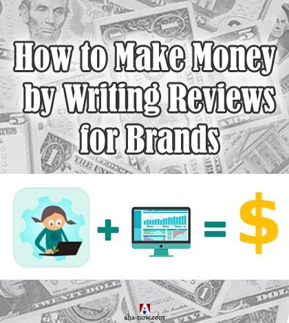 How to Make Money by Writing Reviews for Brands | Aha!NOW