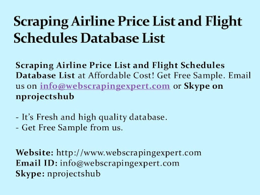 Scraping Airline Price List and Flight Schedules Database List