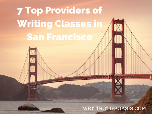 7 Top Providers of Writing Classes in San Francisco - Writing Tips Oasis