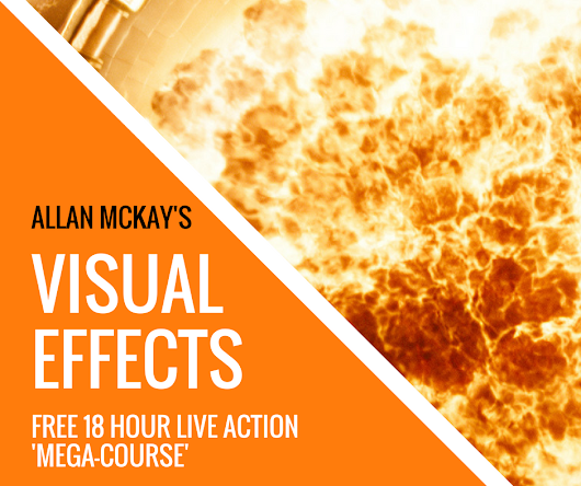 Brand new 18-hour Live-Action Visual FX Training from Allan McKay!