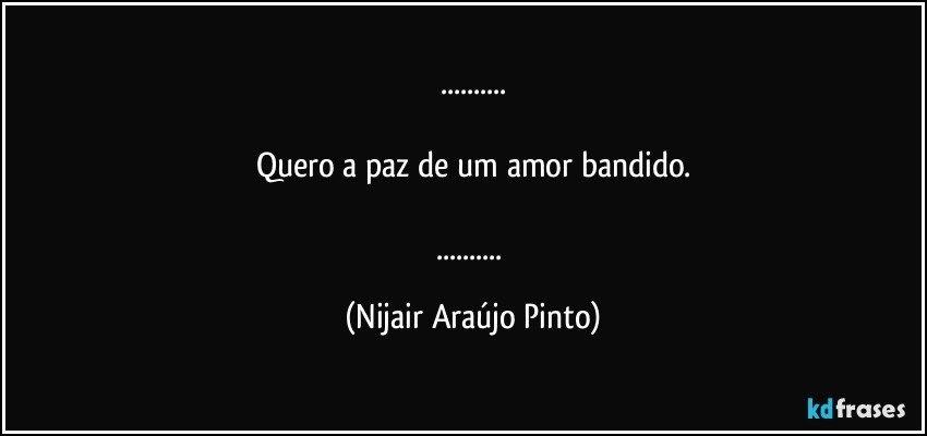 Frases De Bandidos De Amor Frase Do Dia