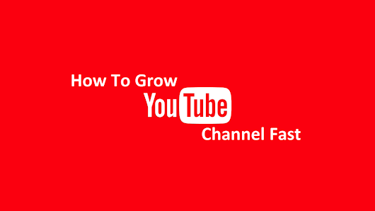 Ways To Grow Your YouTube Channel Subscribers And Views | Nogen Tech-Blog for Online Tech & Marketing tips,Gadgets Reviews