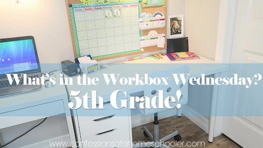What's in the Workbox: 7th Grade 2017 - Confessions of a Homeschooler